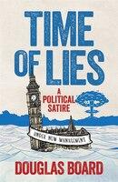 Time Of Lies: A Political Satire