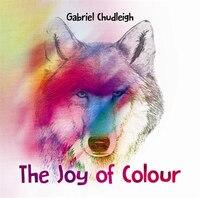 The Joy of Colour