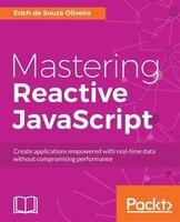 Mastering Reactive JavaScript