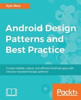 Android Design Patterns and Best Practice
