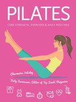 Pilates: Core Strength, Exercises, Daily Routines