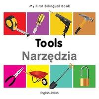 My First Bilingual Book?tools (english?polish)