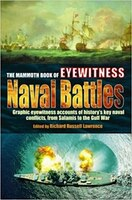 The Mammoth Book of How it Happened:  Naval Battles