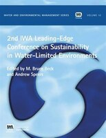 Second IWA Leading-Edge on Sustainability in Water-Limited Environments
