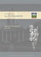 History Of No.30 Squadron Raf. Egypt And Mesopotamia 1914 To 1919
