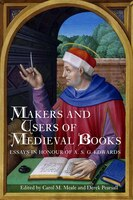 Makers and Users of Medieval Books: Essays in Honour of A.S.G. Edwards