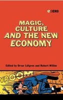 Magic, Culture and the New Economy: