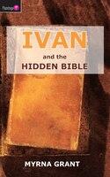 Ivan And The Hidden Bible