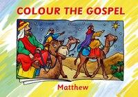 Colour The Gospel: Matthew