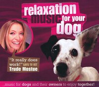 Relaxation Music For Your Dog (cd)