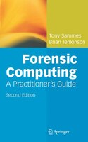 Forensic Computing: Second Edition