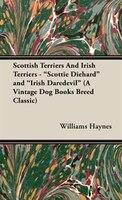 "Scottish Terriers and Irish Terriers - ""Scottie Diehard"" and ""Irish Daredevil"" (a Vintage Dog"