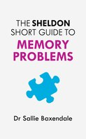 Sheldon Short Guide to Memory Problems