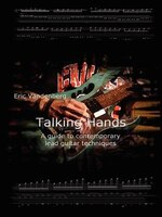 Talking Hands - A Guide To Contemporary Lead Guitar Techniques