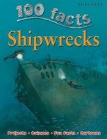 100 FACTS SHIPWRECKS PB