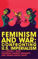 Feminism And War: Confronting Us Imperialism