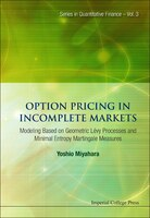 Option Pricing In Incomplete Markets: Modeling Based On Geometric L'evy Processes And Minimal Entropy Martingale Measures