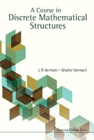 A Course in Discrete Mathematical Structures