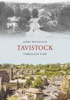 Tavistock Through Time