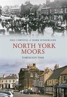 North York Moors Through Time