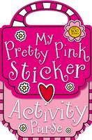 My Pretty Pink Sticker Activity Purse (9781848796645 978184879664) photo