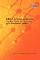 Meta-Argumentation. an Approach to Logic and Argumentation Theory