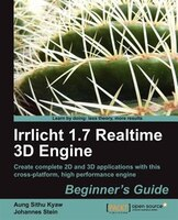 Irrlicht 1.7.1 Realtime 3D Engine Beginner's Guide