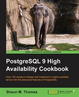 PostgreSQL 9 High Availability Cookbook