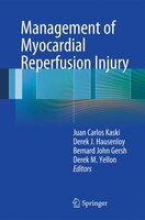 Management of Myocardial Reperfusion Injury: Pathophysiology and Management