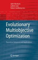 Evolutionary Multiobjective Optimization: Theoretical Advances and Applications