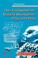The Component-Based Business:  Plug and Play