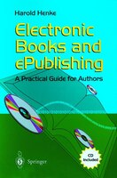 Electronic Books and ePublishing: A Practical Guide for Authors
