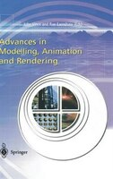 Advances in Modelling, Animation and Rendering: Proceedings of Computer Graphics International 2002
