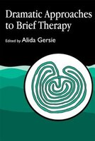 Dramatic Approaches to Brief Therapy
