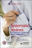 Systematic Reviews To Support Evidence-based Medicine, 2nd Edition: How to Review and Apply Findings of Healthcare Research