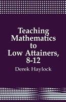 Teaching Mathematics to Low Attainers, 8-12