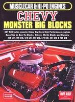 Chevy Monster Big Blocks: Musclecar & Hi-po Engines