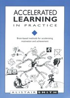 Accelerated Learning In Practice - Alistair Smith