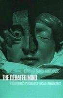 The Debated Mind: Evolutionary Psychology versus Ethnography