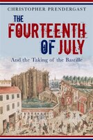 The Fourteenth of July: And the Taking of the Bastille