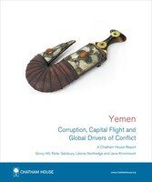 Yemen: Corruption, Capital Flight and Global Drivers of Conflict