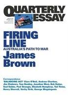 Firing Line: Australia's Path to War