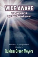Wide Awake: The Miracle of Spiritual Breakthrough