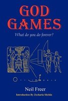 God Games: What Do You Do Forever?