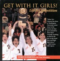 Get with It, Girls!: Life Is Competition