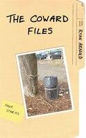 The Coward Files