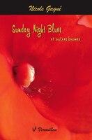 Sunday Night Blues et autres brumes