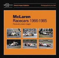 Mclaren Racecars 1966-1985: Previously Unseen Images