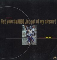 AC/DC:  Get Your Jumbo Out of My Airport: Random Notes for AC/DC Obsessives