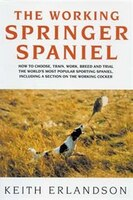 The Working Springer Spaniel, 2nd Edition
